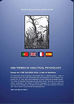 THEMES OF ANALYTICAL PSYCHOLOGY: Essay on «THE GOLDEN ASS», a tale of Apuleius (P)(GB)(FR)(E) (English Edition) von [Dias, Maria]