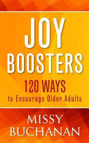 Joy Boosters: 120 Ways to Encourage Older Adults (English Edition)