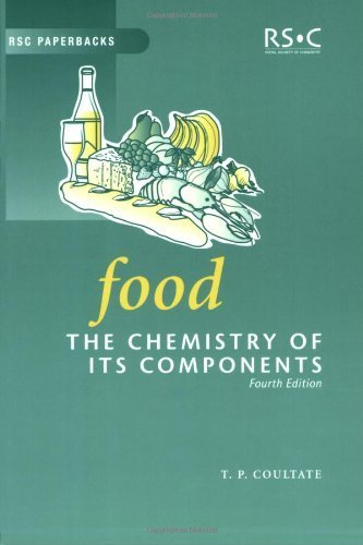 Food: The Chemistry of Its Components (RSC Paperbacks) by Coultate, T.P. (2001) Paperback