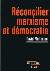 Réconcilier marxisme et démocratie