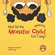What Did The Monster Child Eat Today