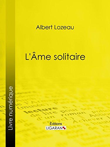 Lire Âme solitaire pdf