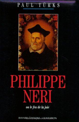Philippe Néri ou Le feu de la joie