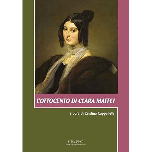 L'ottocento Di Clara Maffei. Con Cd Audio
