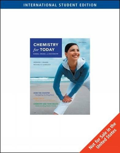 Chemistry for Today: General, Organic, and Biochemistry, International Edition