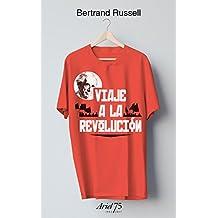 Viaje a la revolución - 75 Aniversario de Ariel: Práctica y teoría del bolchevismo y otros escritos. Edición, epílogo y notas de Aurelio Major (Ariel 75 Aniversario)