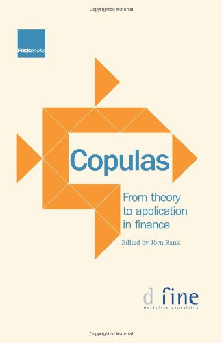 Copulas: From Theory to Application in Finance por Jorn Rank