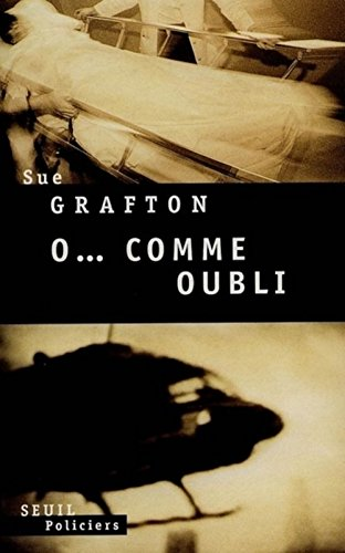 O... comme oubli par Sue Grafton