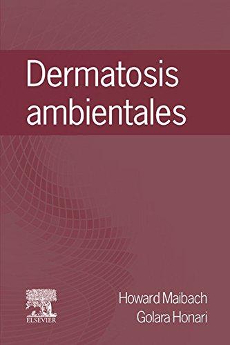 Dermatosis ambientales: Aspectos clínicos por H. Maibach
