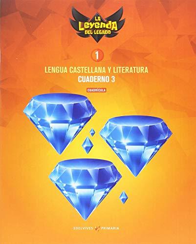 Proyecto: La leyenda del Legado. Lengua castellana y Literatura 1. Versión Cuadrícula. Cuaderno 3