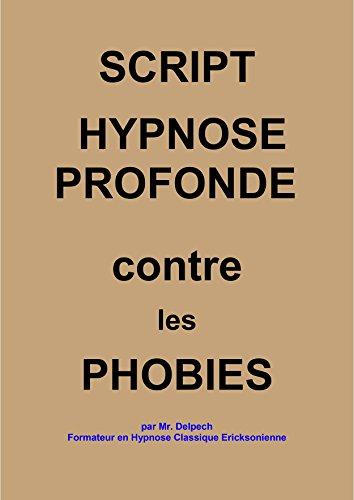 Script contre les phobies par Jean-Marie Delpech