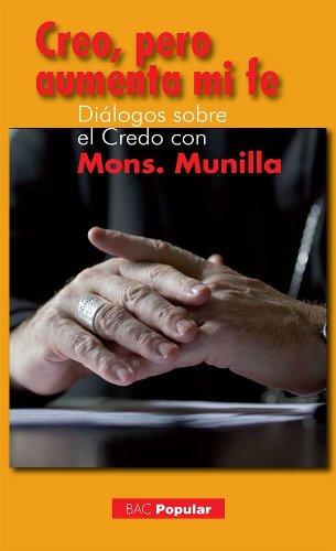 Creo, pero aumenta mi fe por José Ignacio Munilla