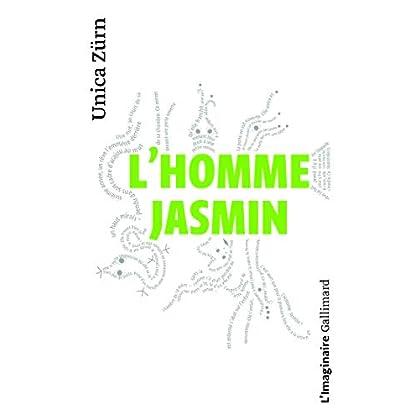 L'Homme-Jasmin: Impressions d'une malade mentale
