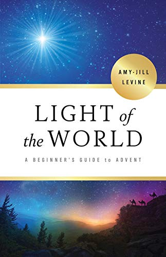 Light of the World - [Large Print]: A Beginner's Guide to Advent (English Edition)