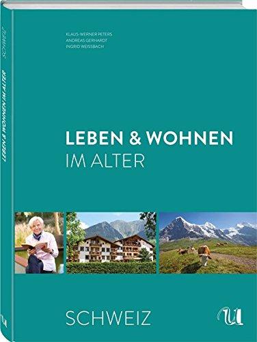 Wohnen & Leben im Alter - Schweiz