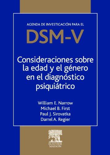 Consideraciones sobre la edad y el género en el diagnóstico psiquiátrico. por W.E. Narrow