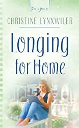 Longing For Home (Truly Yours Digital Editions Book 633)