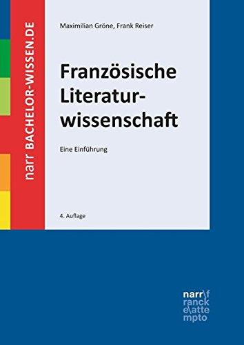 Französische Literaturwissenschaft: Eine Einführung (bachelor-wissen)