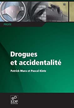 Drogues et accidentalité (PROfil) - Descargar epub ebook gratis