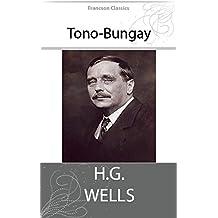Tono-Bungay (Illustrated) (English Edition)