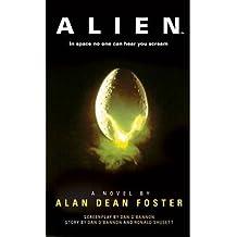 [(Alien: The Official Movie Novelization)] [ By (author) Alan Dean Foster ] [April, 2014]