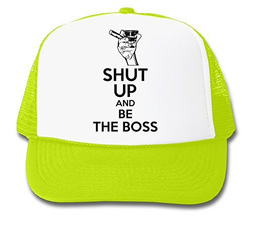 ShutUp and Be The Boss Trucker Cap