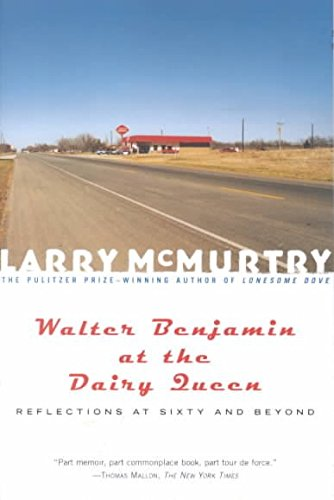 walter-benjamin-at-the-dairy-queen-by-mcmurtry-published-august-2001