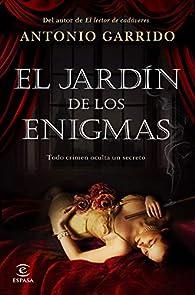El jardín de los enigmas par Antonio Garrido