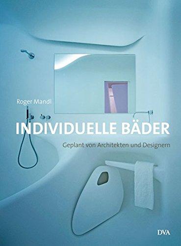 Individuelle Bäder: Geplant von Architekten und Designern