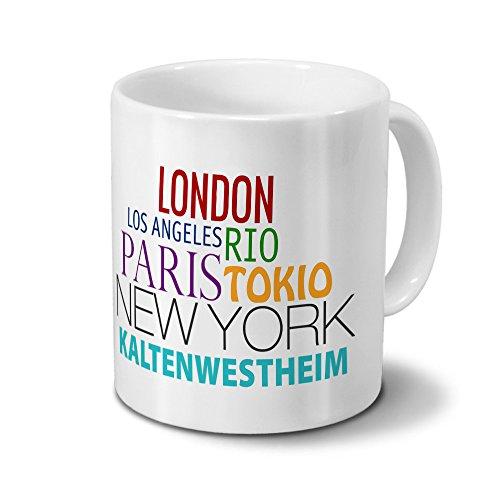 Städtetasse Kaltenwestheim - Design Famous Cities of the World - Stadt-Tasse, Kaffeebecher, City-Mug, Becher, Kaffeetasse - Farbe Weiß