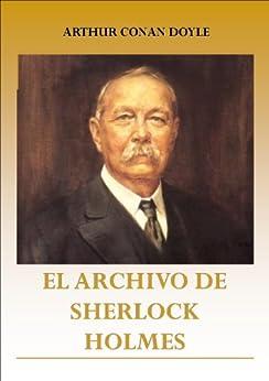 El Archivo de Sherlock Holmes de [Doyle, Arthur Conan]