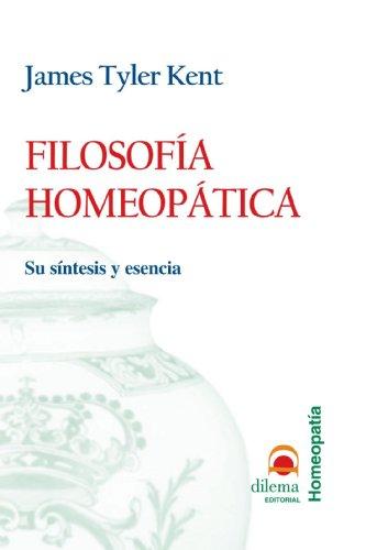 Filosofía Homeopática por J. Tyler Kent