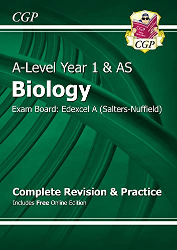 A-Level Biology: Edexcel A Year 1 & AS Complete Revision & Practice with Online Edition: Exam Board: Edexcel A (Salters-Nuffield)
