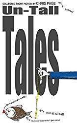 Un-Tall Tales by Chris Page (31-Mar-2012) Paperback