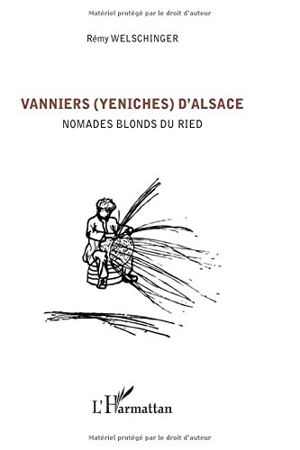 Vanniers (Yeniches) d'Alsace par Rémy Welschinger