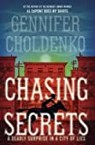 By Gennifer Choldenko ( Author ) [ Chasing Secrets By Aug-2015 Library Binding