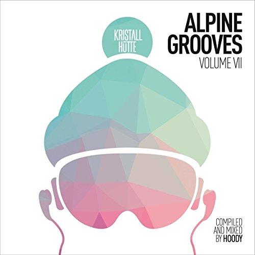 Preisvergleich Produktbild Alpine Grooves Vol. 7 (Kristallhütte)