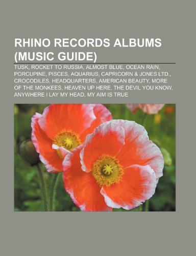 rhino-records-albums-music-guide-tusk-tusk-rocket-to-russia-almost-blue-ocean-rain-porcupine-pisces-