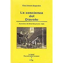 La coscienza del Diavolo: (Il processo dei Minori Osservanti - 1864) (La Corte! Processi celebri teramani Vol. 3)
