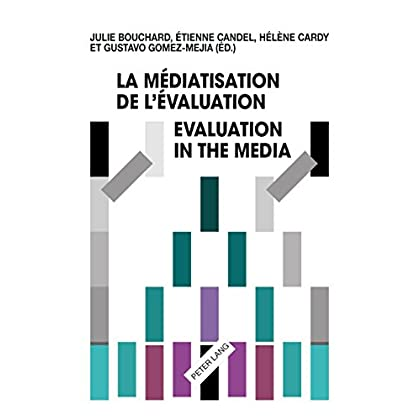 La médiatisation de lévaluation/Evaluation in the Media