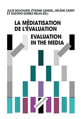 La médiatisation de lévaluation/Evaluation in the Media