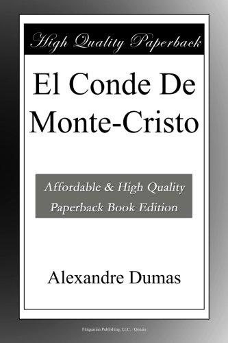 El Conde De Monte-Cristo por Alexandre Dumas
