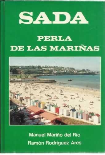 Sada: Perla de las Mariñas. (Guías artístico - turísticas)