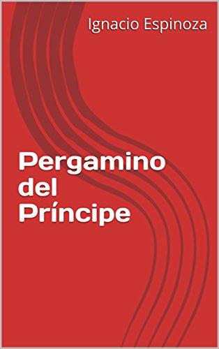 Pergamino del Príncipe por Ignacio Espinoza