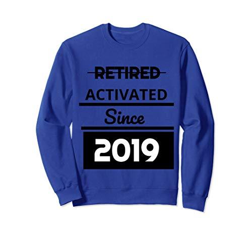 Retired 2019 Retirement Activated Since 2019 Sweatshirt