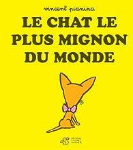 Le Plus Mignon Chat Du Monde