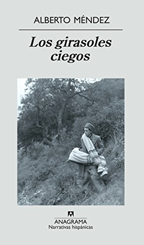 Los girasoles ciegos (Narrativas hispánicas)