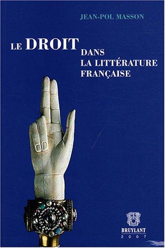 Le droit dans la littérature française