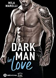 Dark Man in Love par  Mila  Marelli