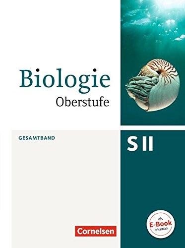 Biologie Oberstufe (3. Auflage) - Allgemeine Ausgabe: Gesamtband - Schülerbuch